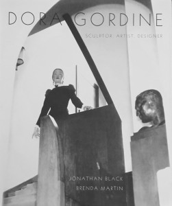 Dora Gordine: Artist, Sculptor, Designer by Jonathan Black and Brenda Martin